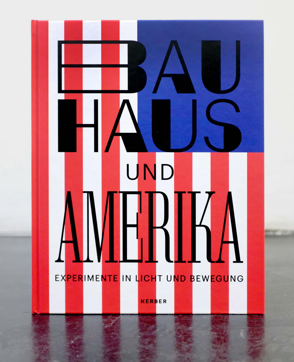 BAUHAUS AND AMERICA—Publisher's Edition