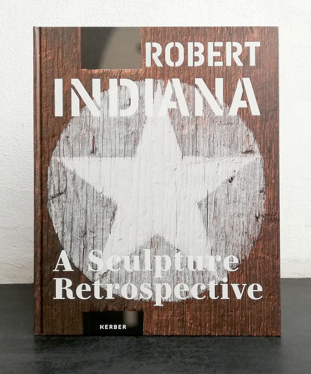 ROBERT INDIANA–A Sculpture Retrospective