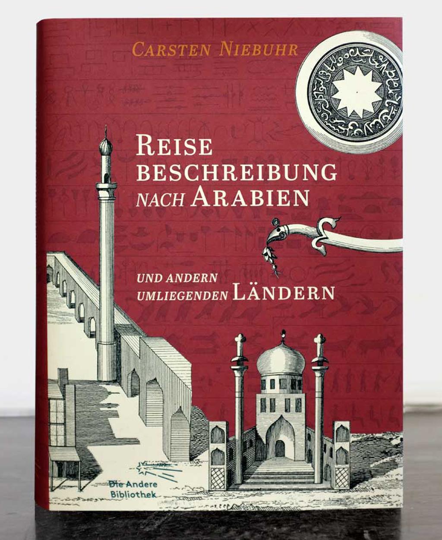 Carsten Niebuhr—Reisebeschreibung nach Arabien und andern umliegenden Ländern